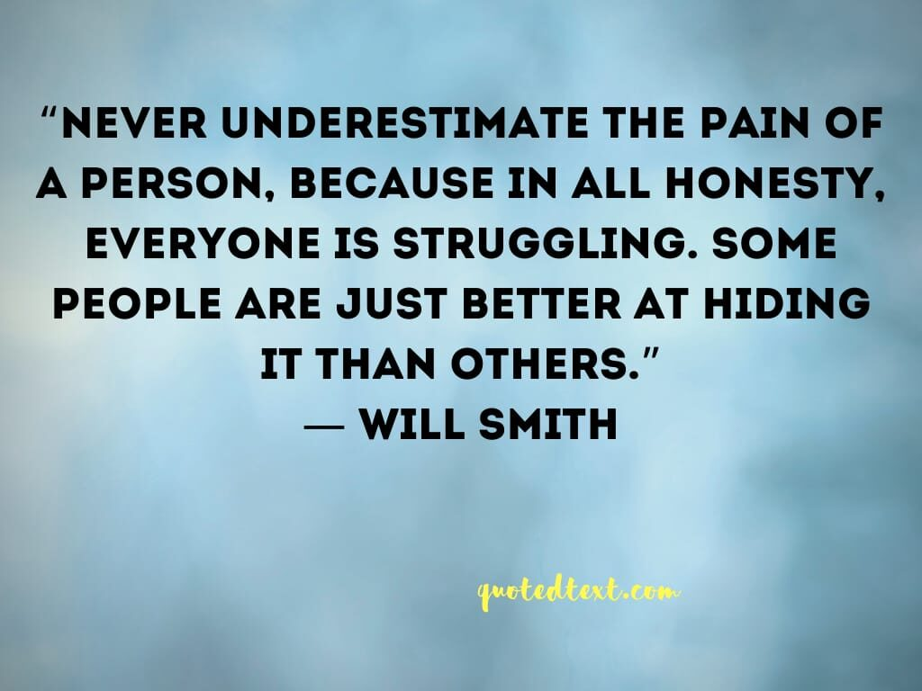 will smith quotes on pain