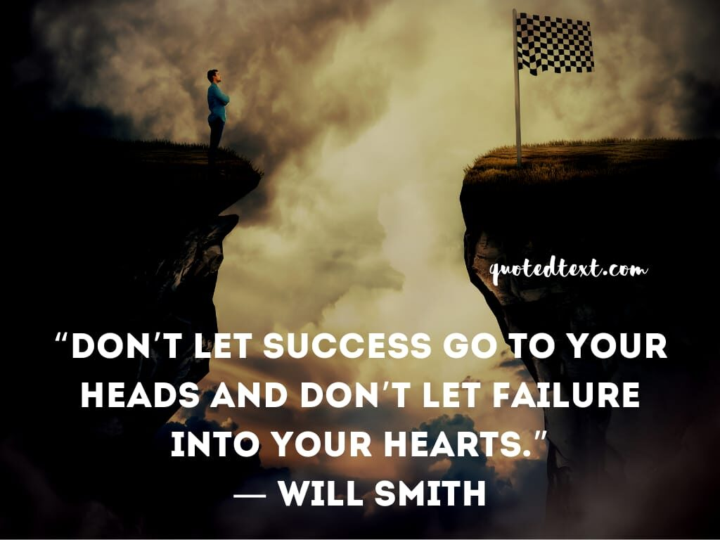 will smith quotes on success and failure