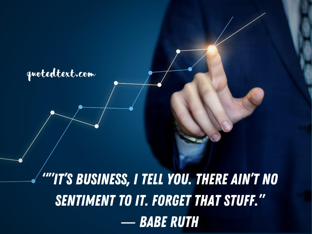 Babe Ruth quotes on business