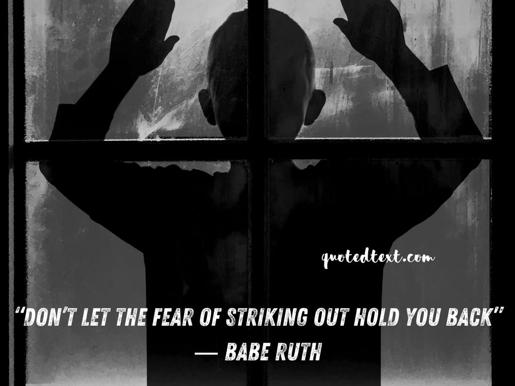 Babe Ruth quotes on fear