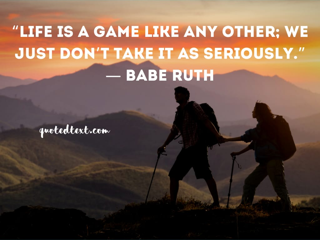 Babe Ruth quotes on life