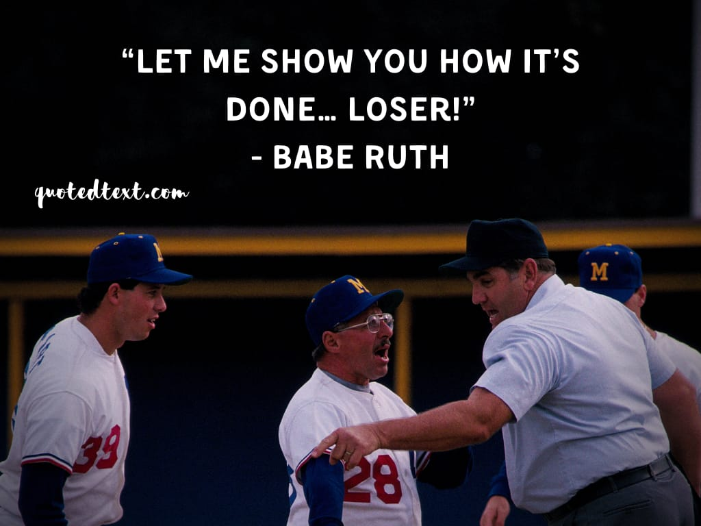 Babe Ruth quotes on losing
