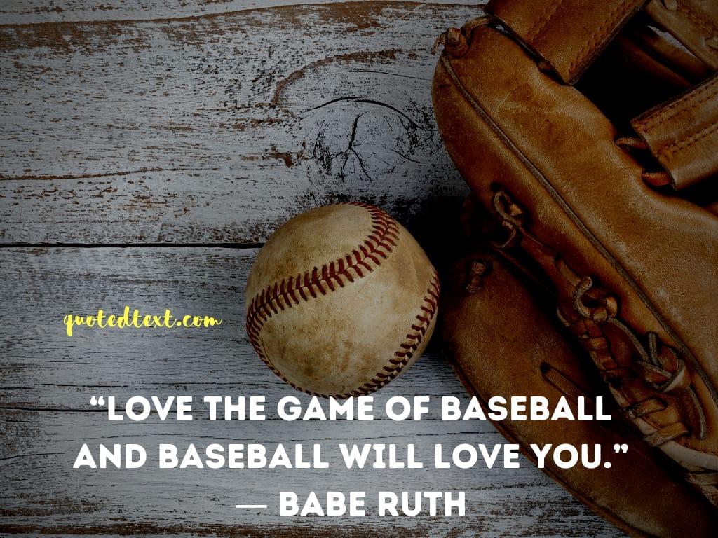 Babe Ruth quotes on loving baseball