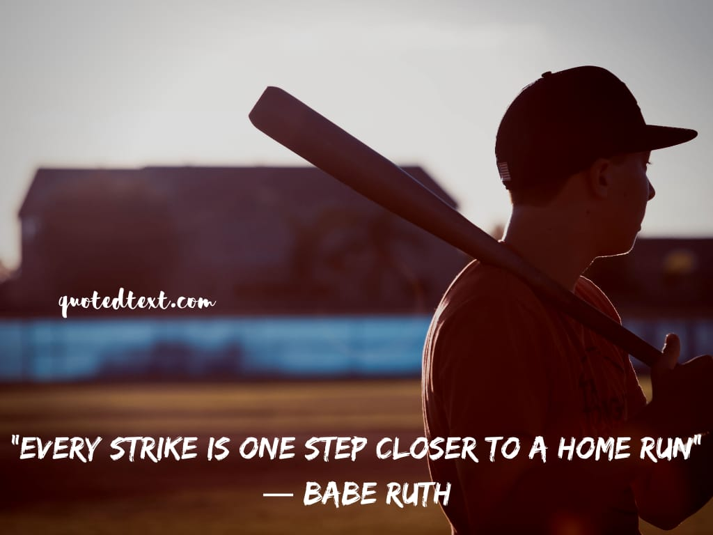 Babe Ruth quotes on striking