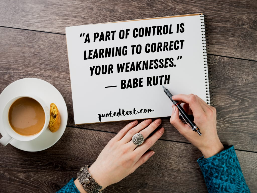 Babe Ruth quotes on weakness