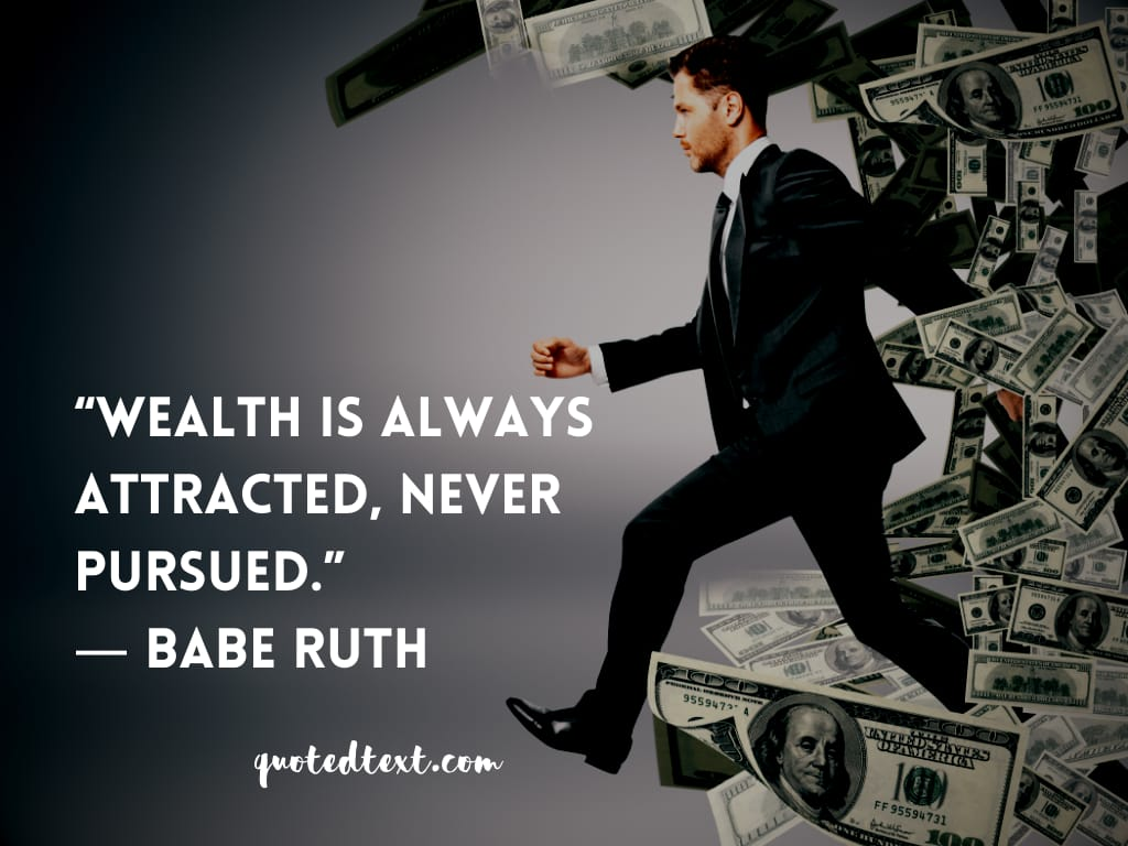 Babe Ruth quotes on wealth