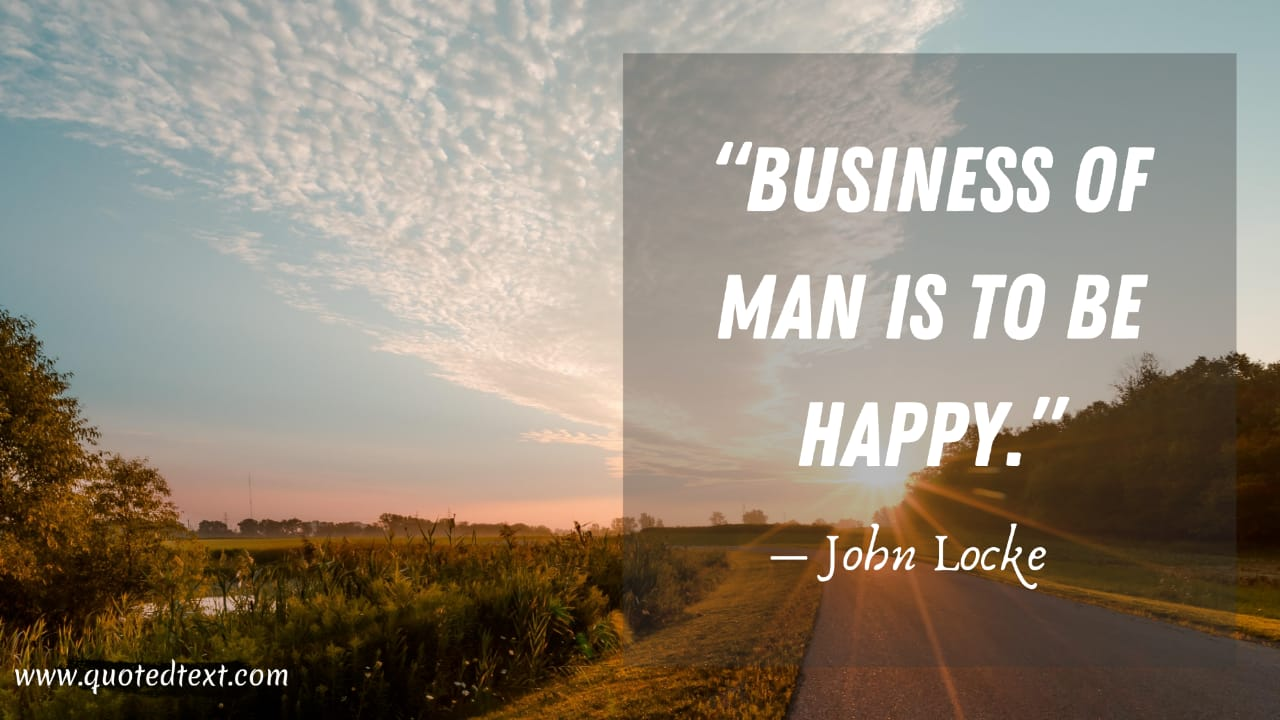 John Locke quotes on happiness