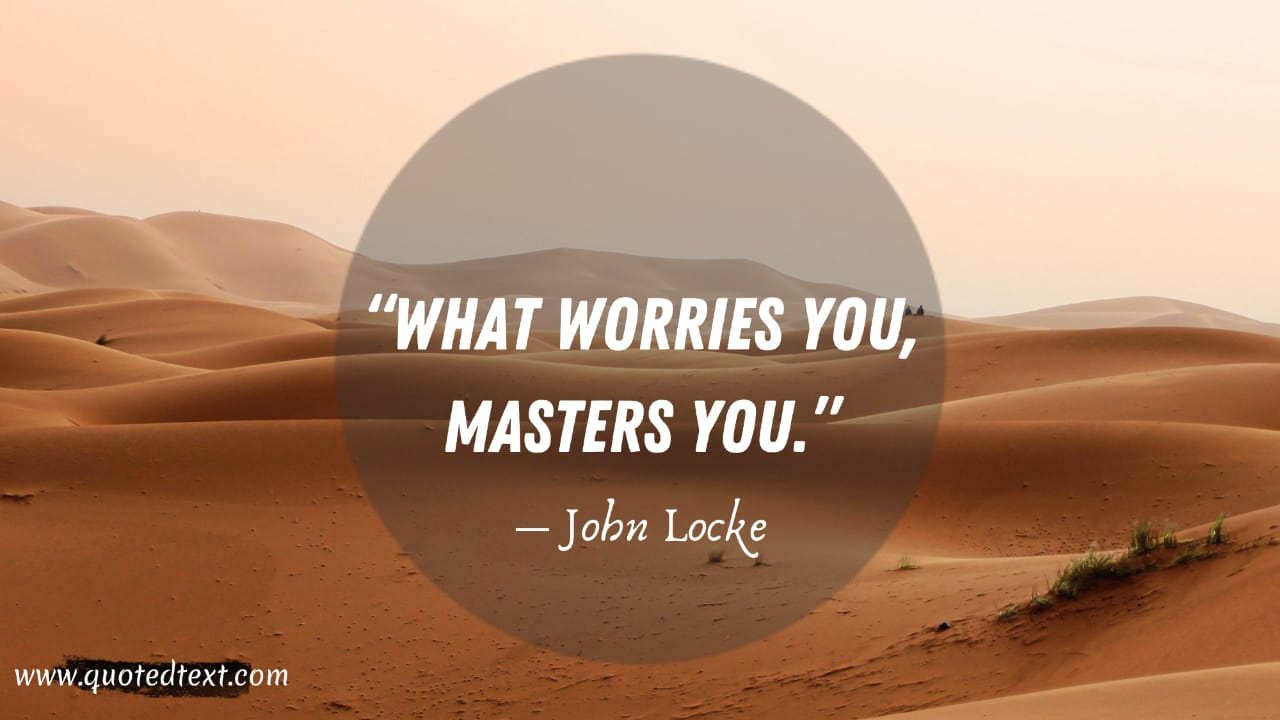 John Locke quotes on worries