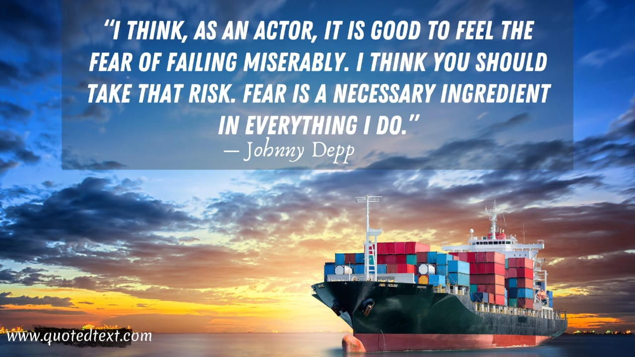Johnny Depp quotes on fear