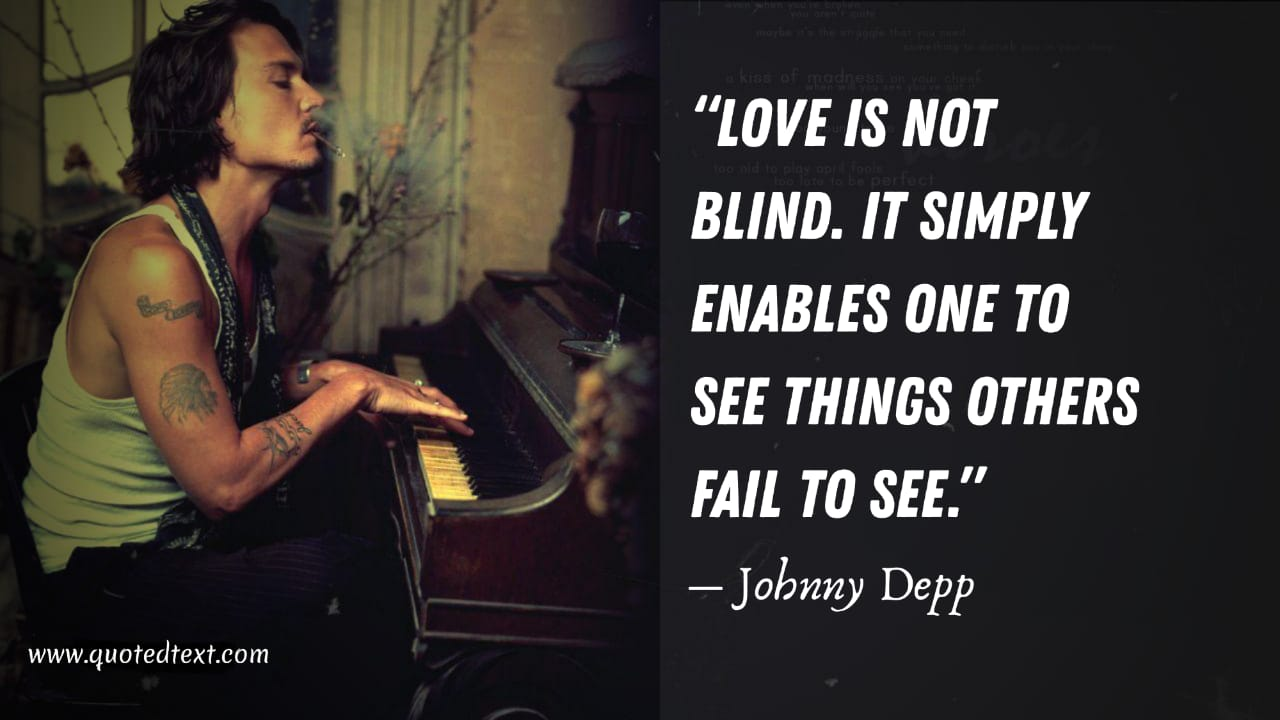 Johnny Depp quotes on love