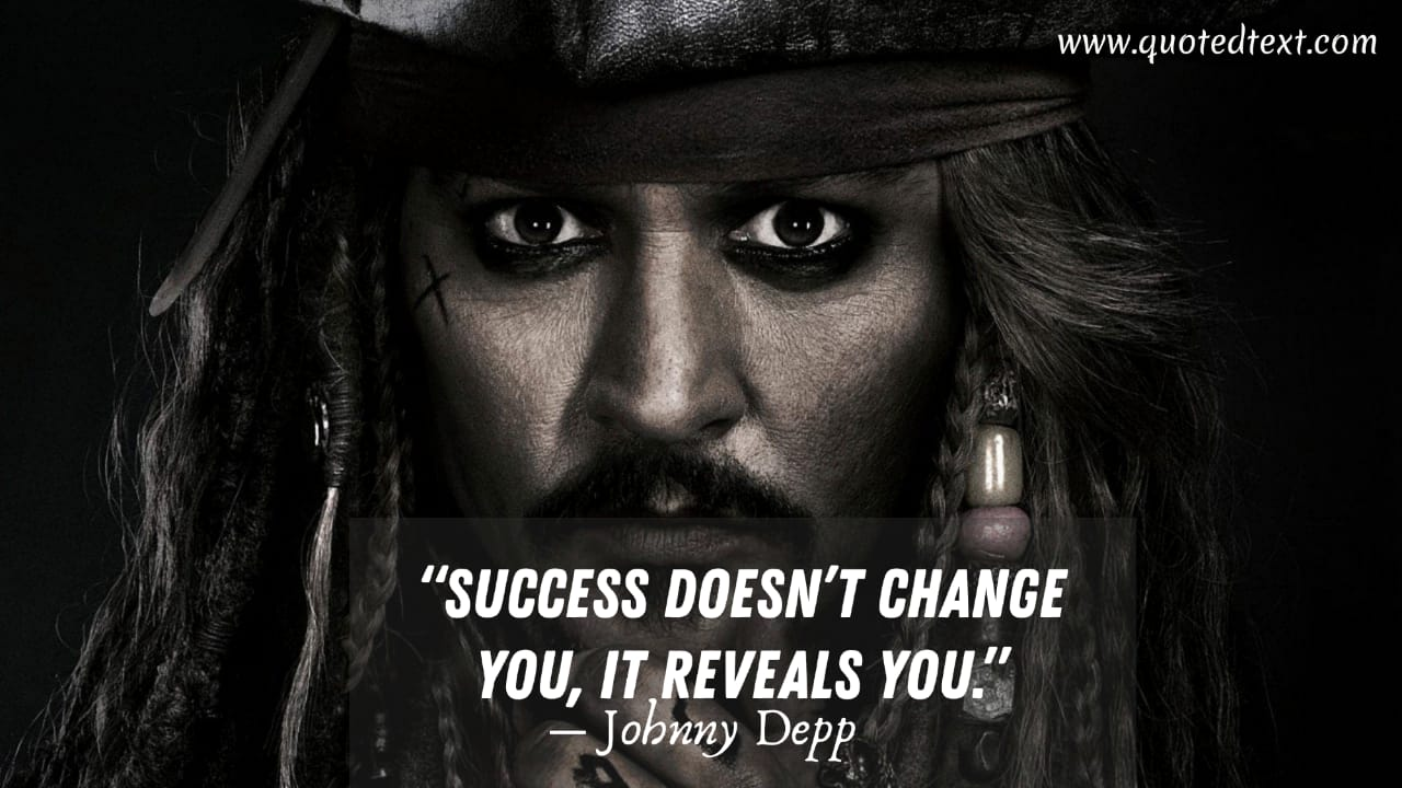 Johnny Depp quotes on success