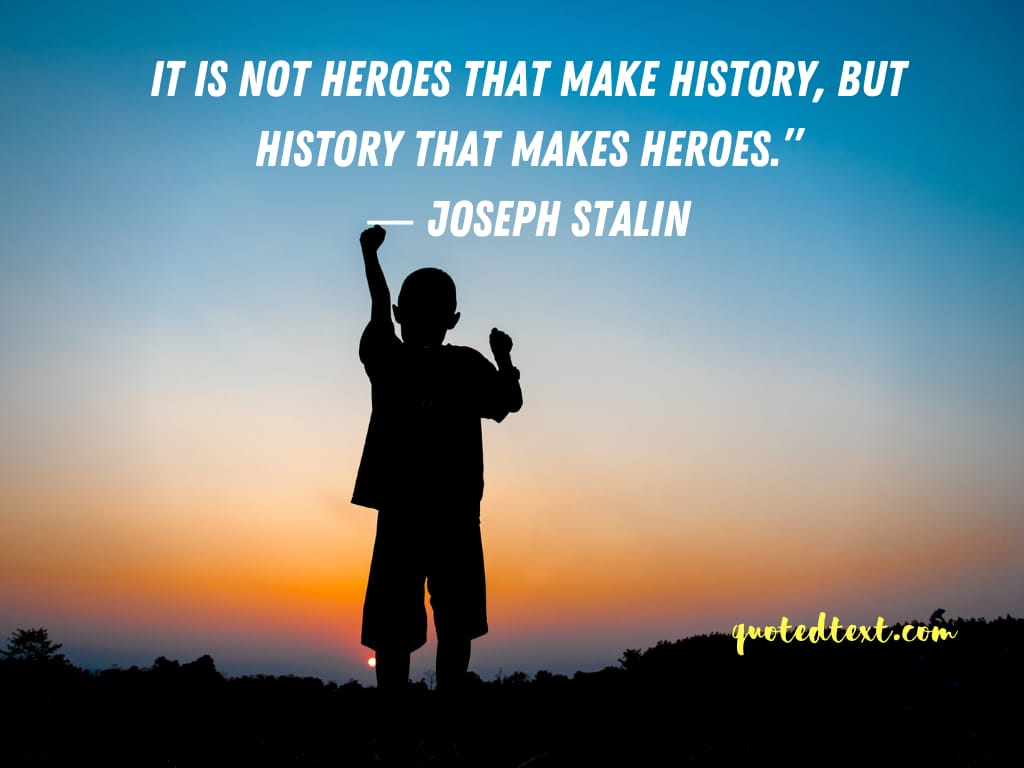 Joseph Stalin quotes on history