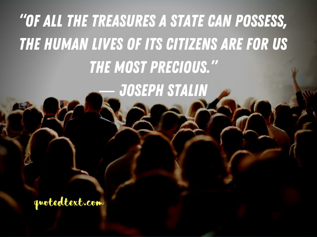 Joseph Stalin quotes on human lives