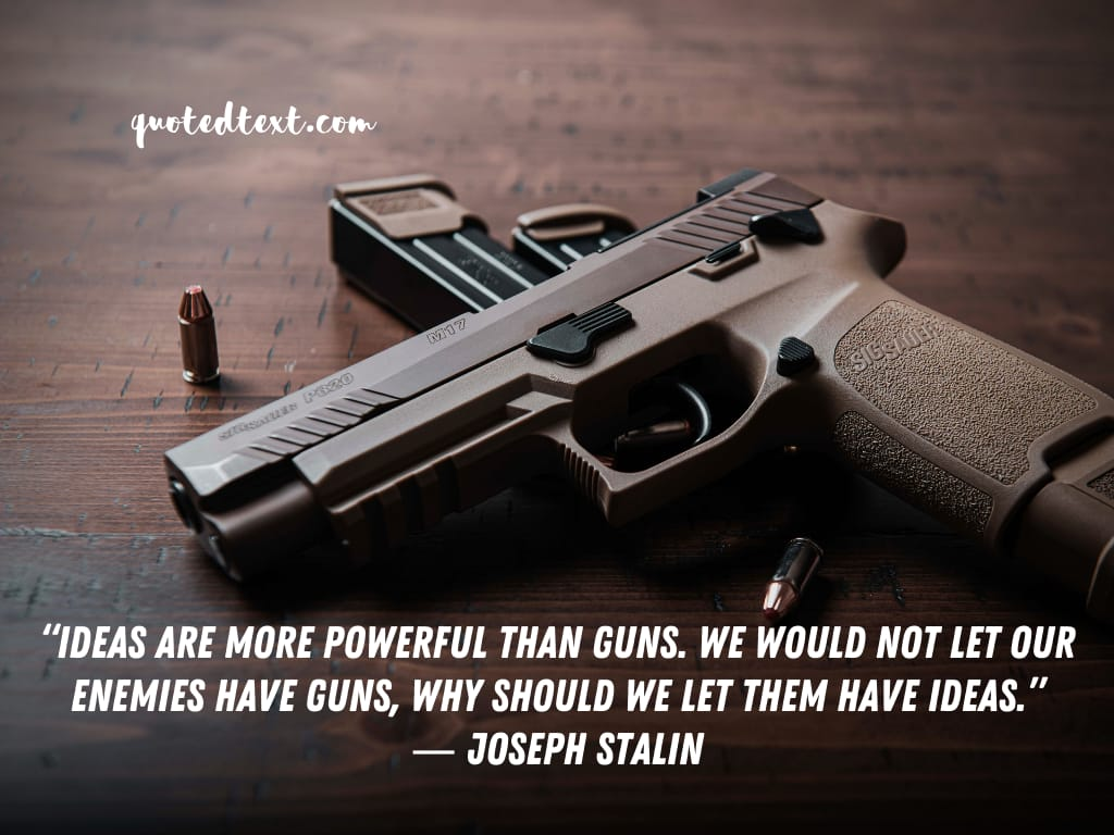 Joseph Stalin quotes on ideas