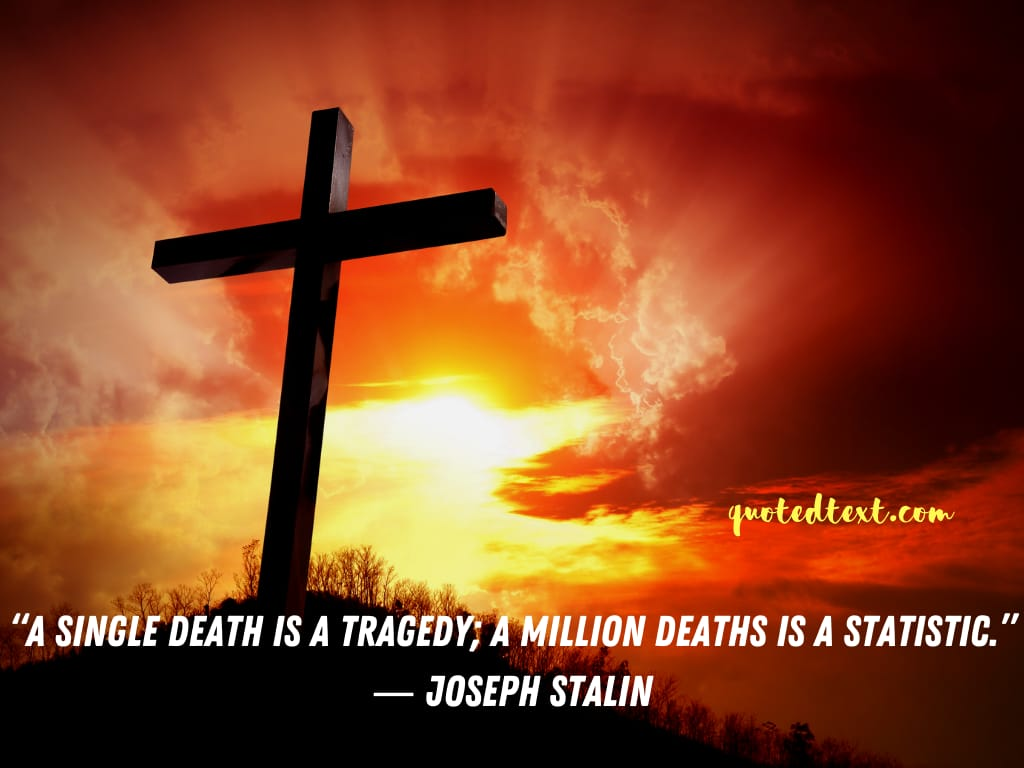Joseph Stalin quotes on death