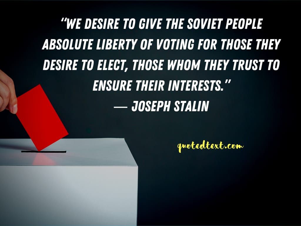 Joseph Stalin quotes on voting