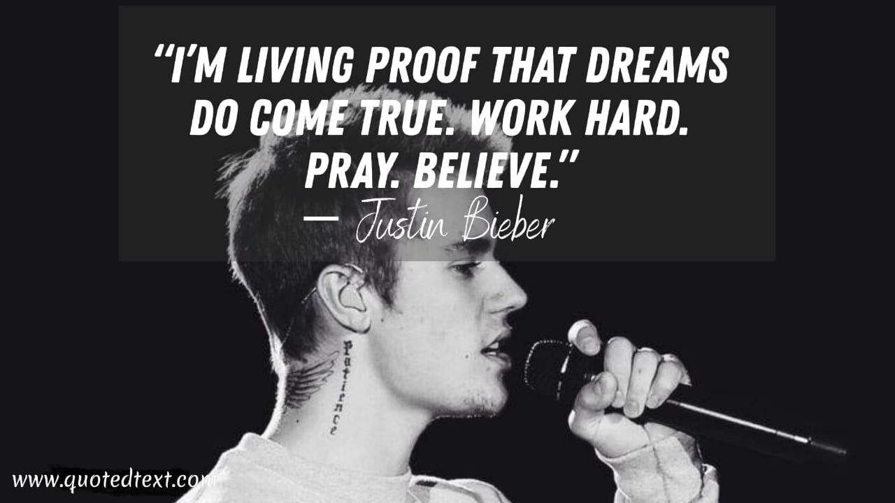 Justin Bieber quotes on dreams
