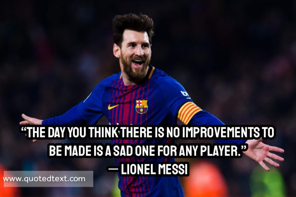 Lionel Messi quotes on be better