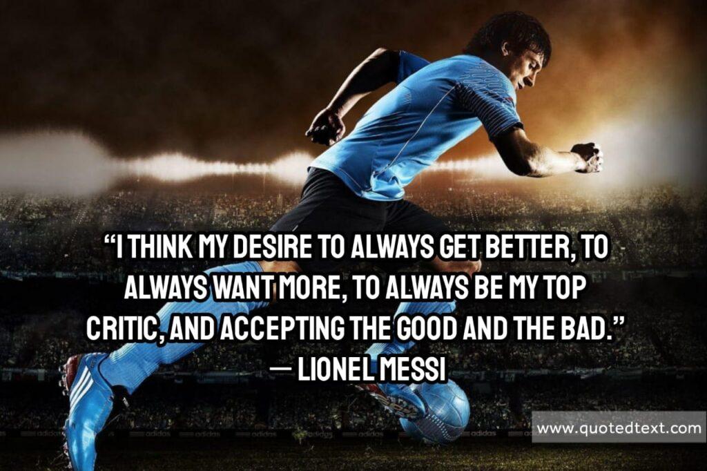 Lionel Messi quotes on desire