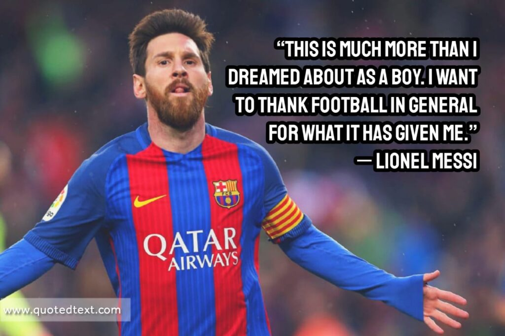 Lionel Messi quotes on dreams