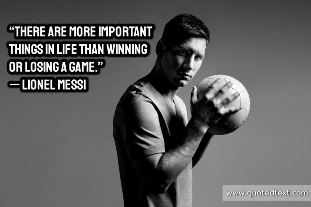 Lionel Messi quotes on life