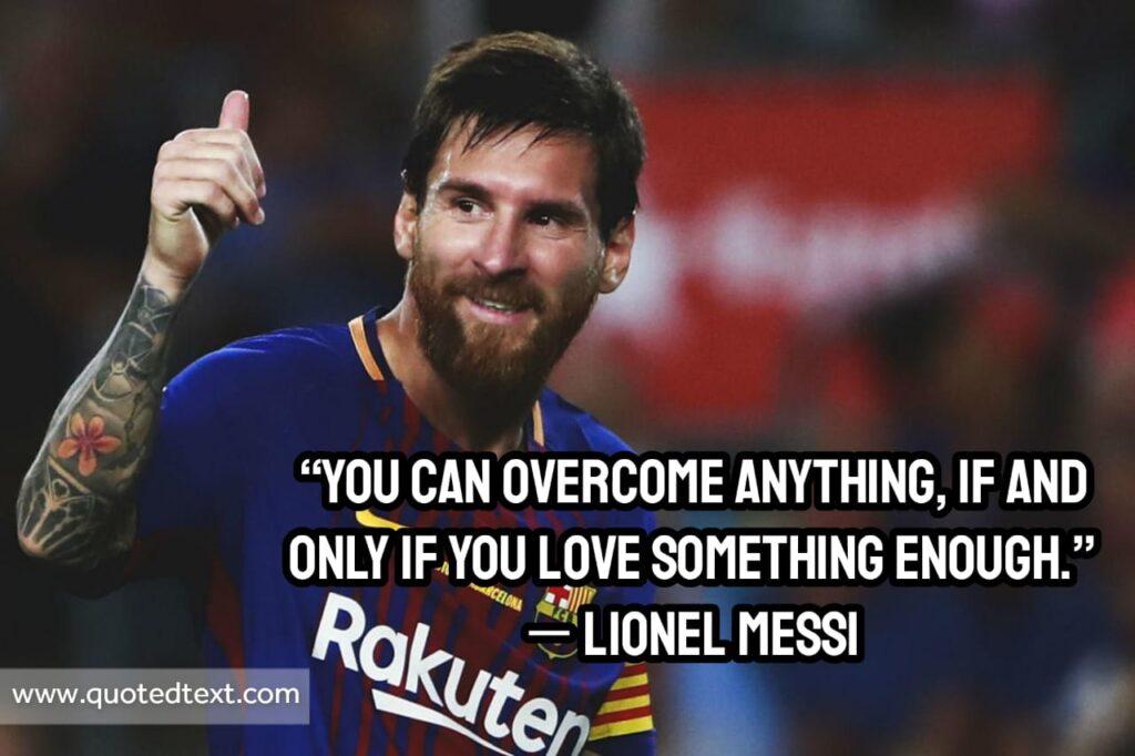 Lionel Messi quotes on surviving