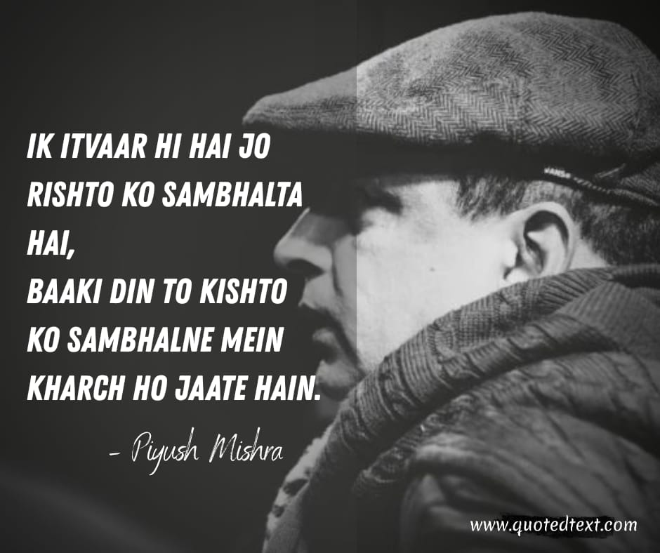 Piyush Mishra lines on life