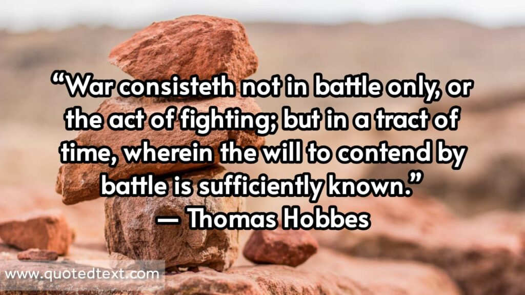 Thomas Hobbes quotes on war