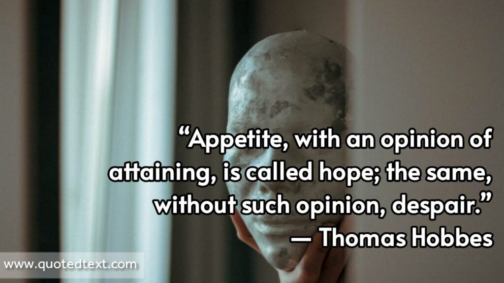 Thomas Hobbes quotes on hope