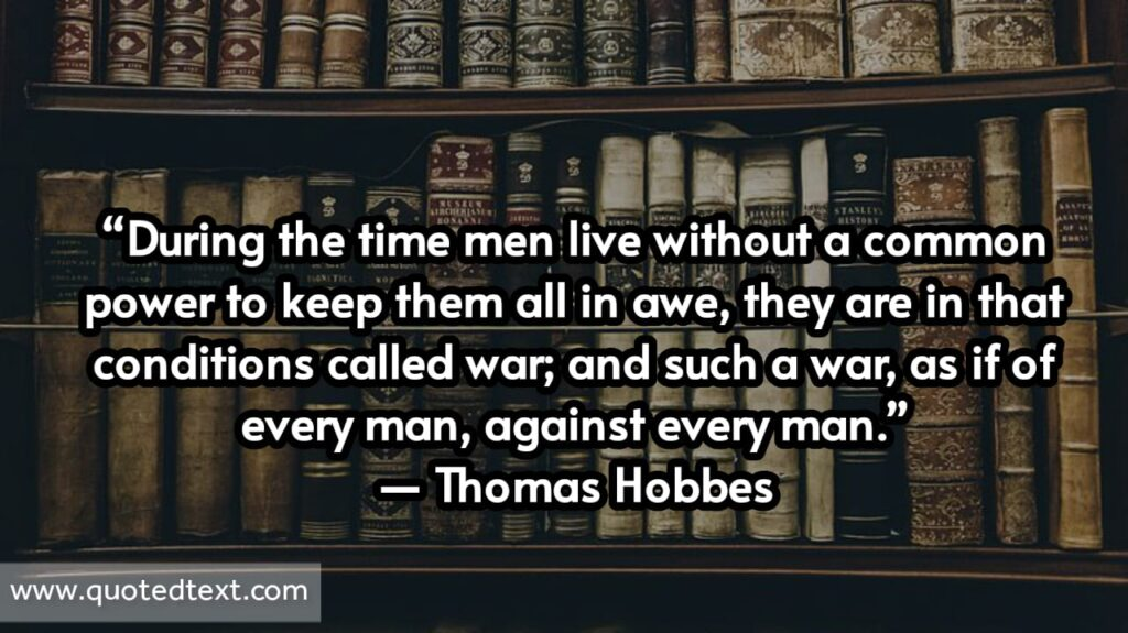 Thomas Hobbes quotes on living