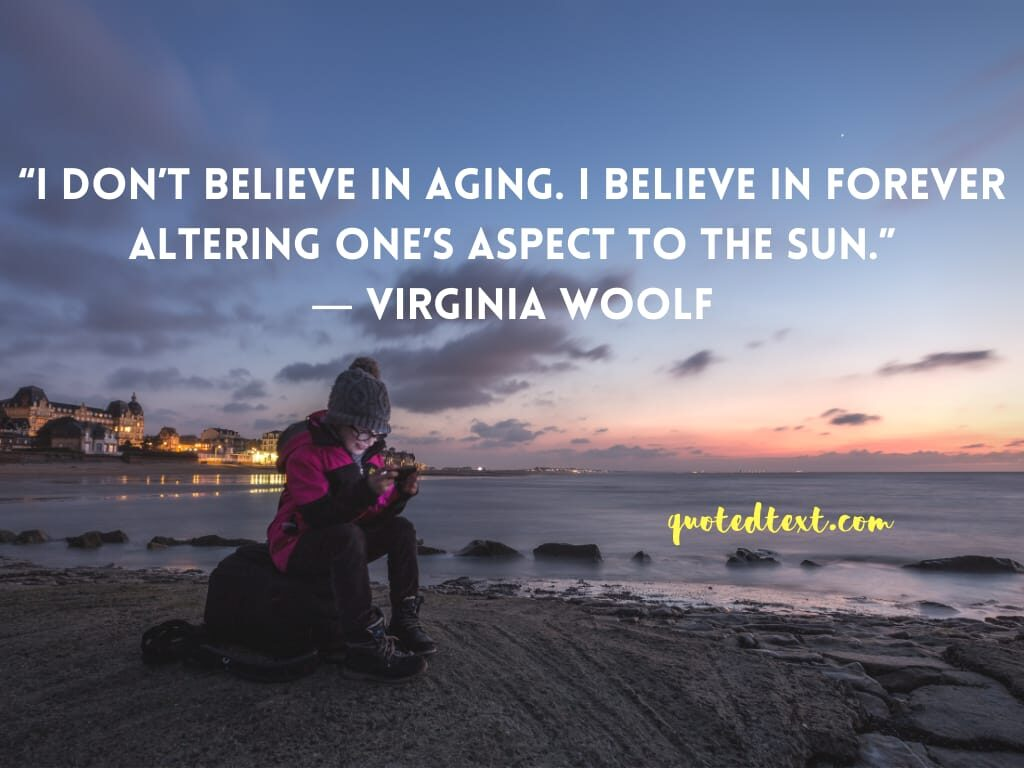 Virginia Woolf quotes on believe