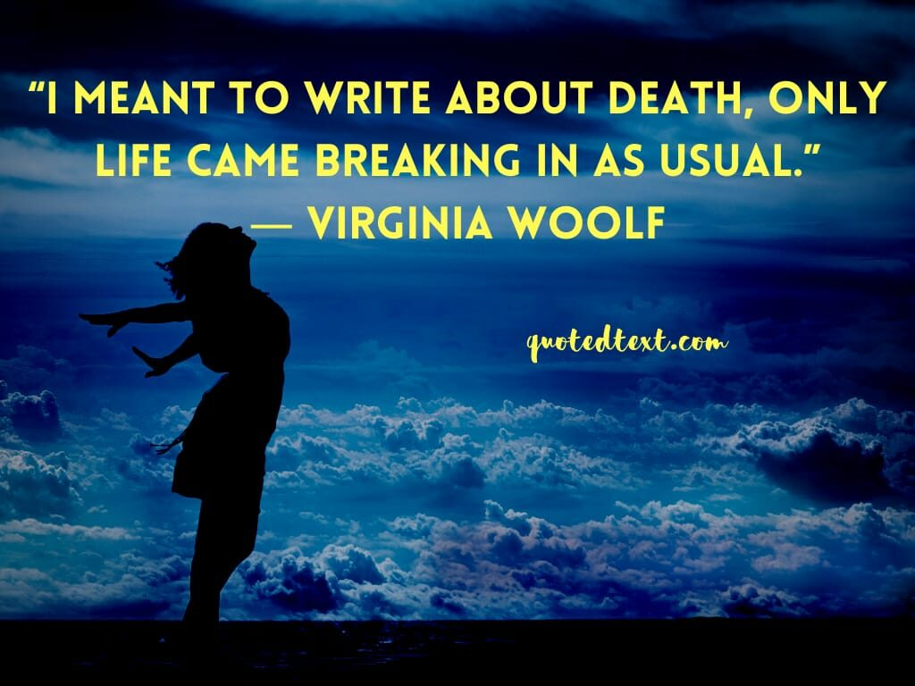 Virginia Woolf quotes on death