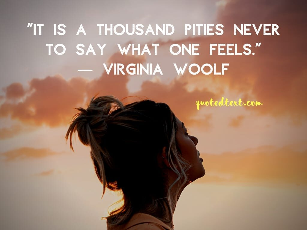 Virginia Woolf quotes on feelings