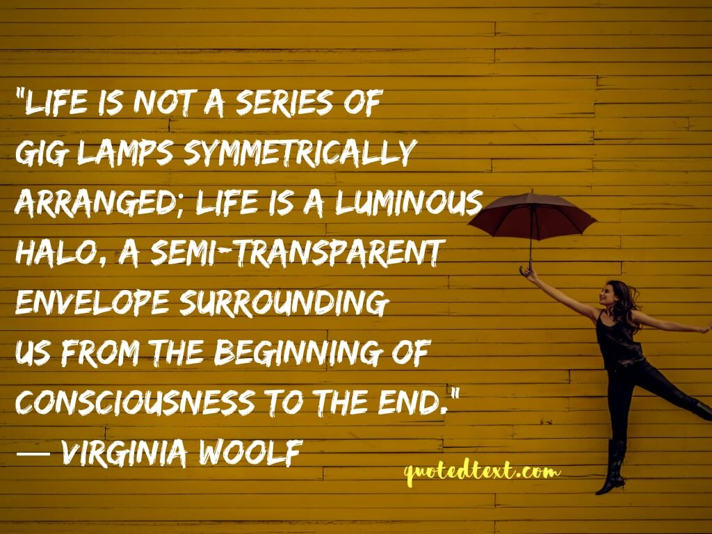 Virginia Woolf quotes on life