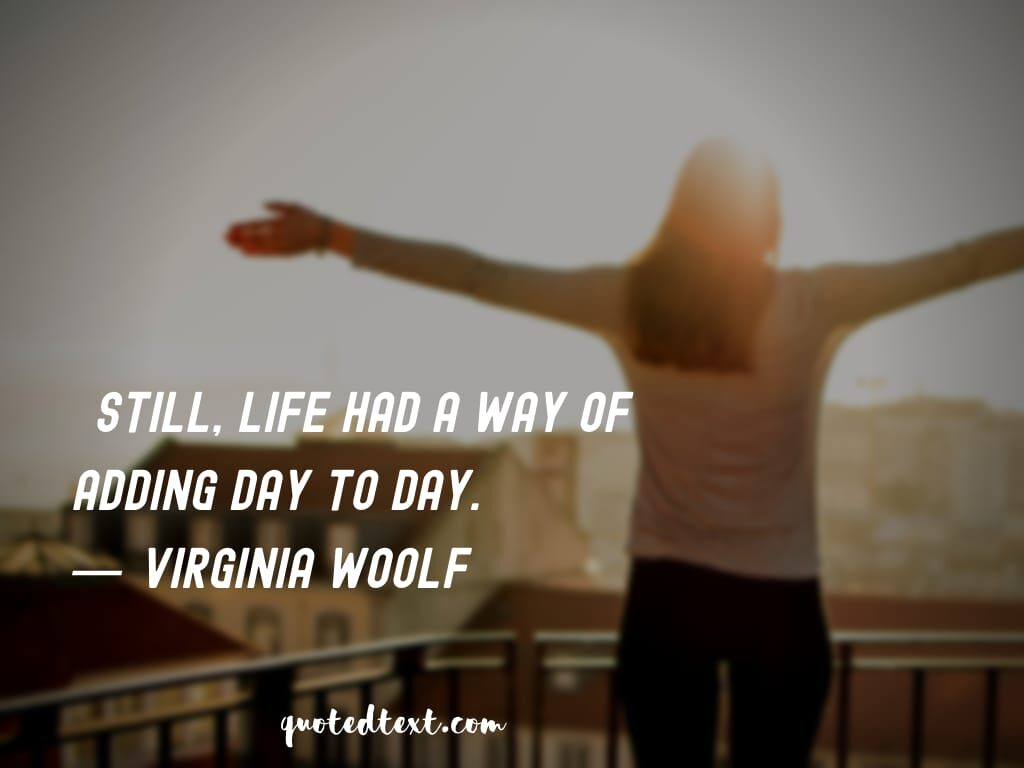 Virginia Woolf quotes on life experience