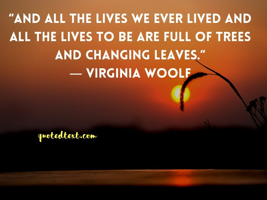 Virginia Woolf quotes on living