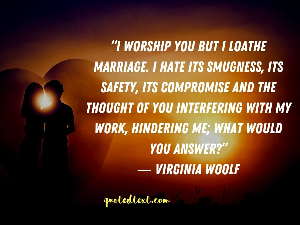 Virginia Woolf quotes on marriage