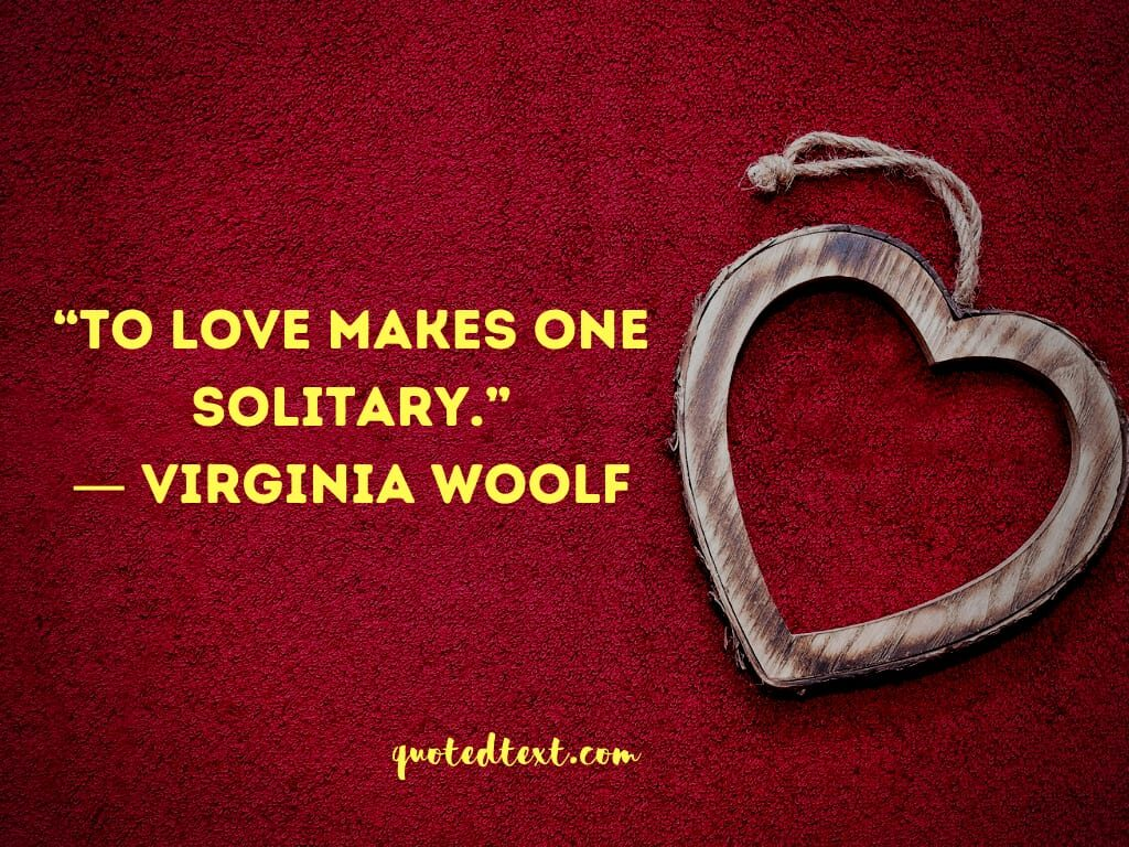 Virginia Woolf quotes on love