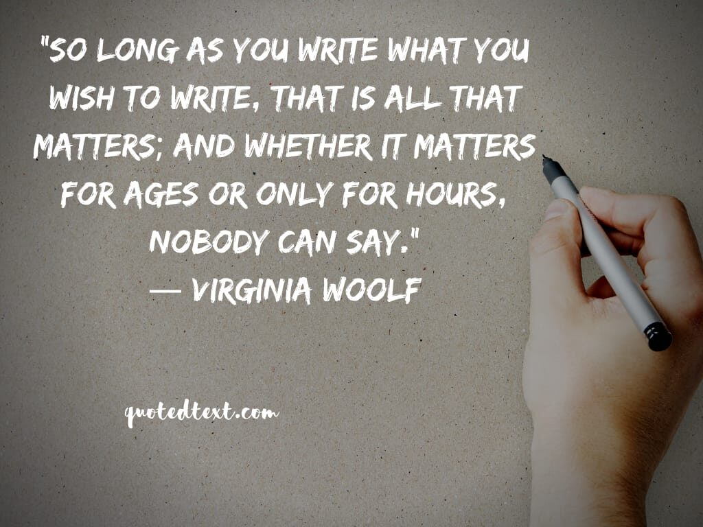 Virginia Woolf quotes on writing