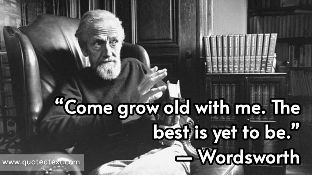 William Wordsworth quotes on growing