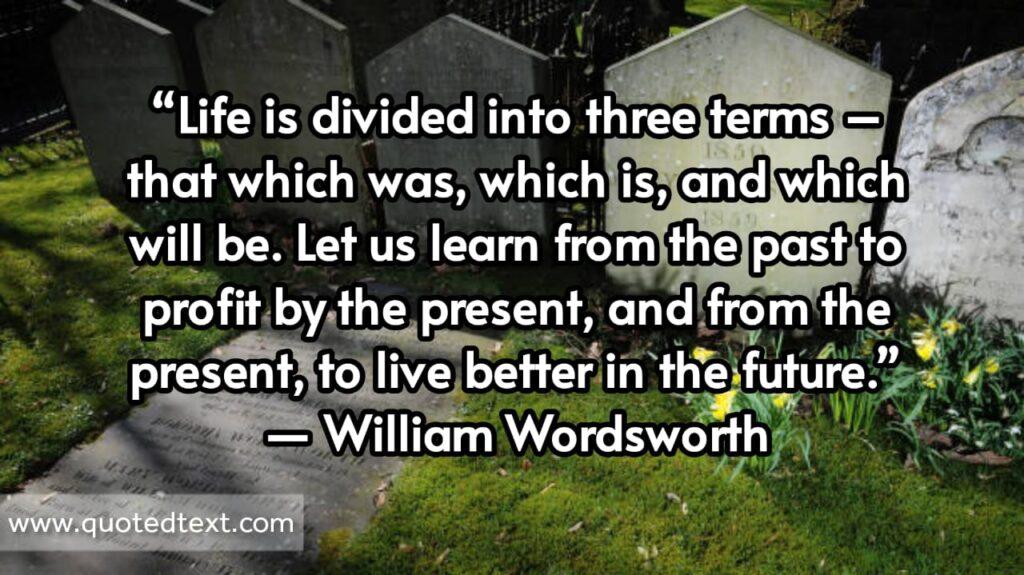 William Wordsworth quotes on life