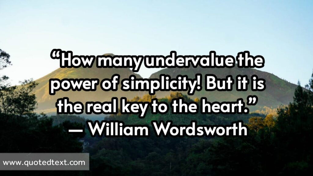 William Wordsworth quotes on simplicity