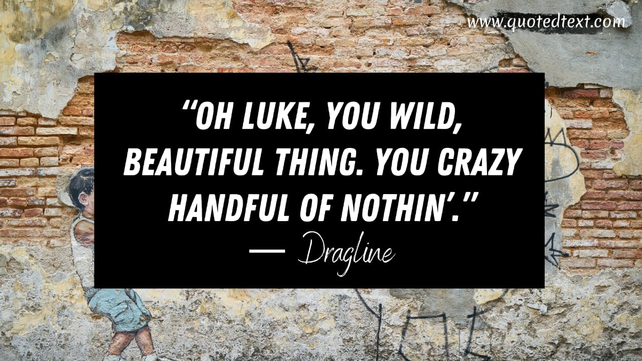 Cool Hand Luke quotes on luke