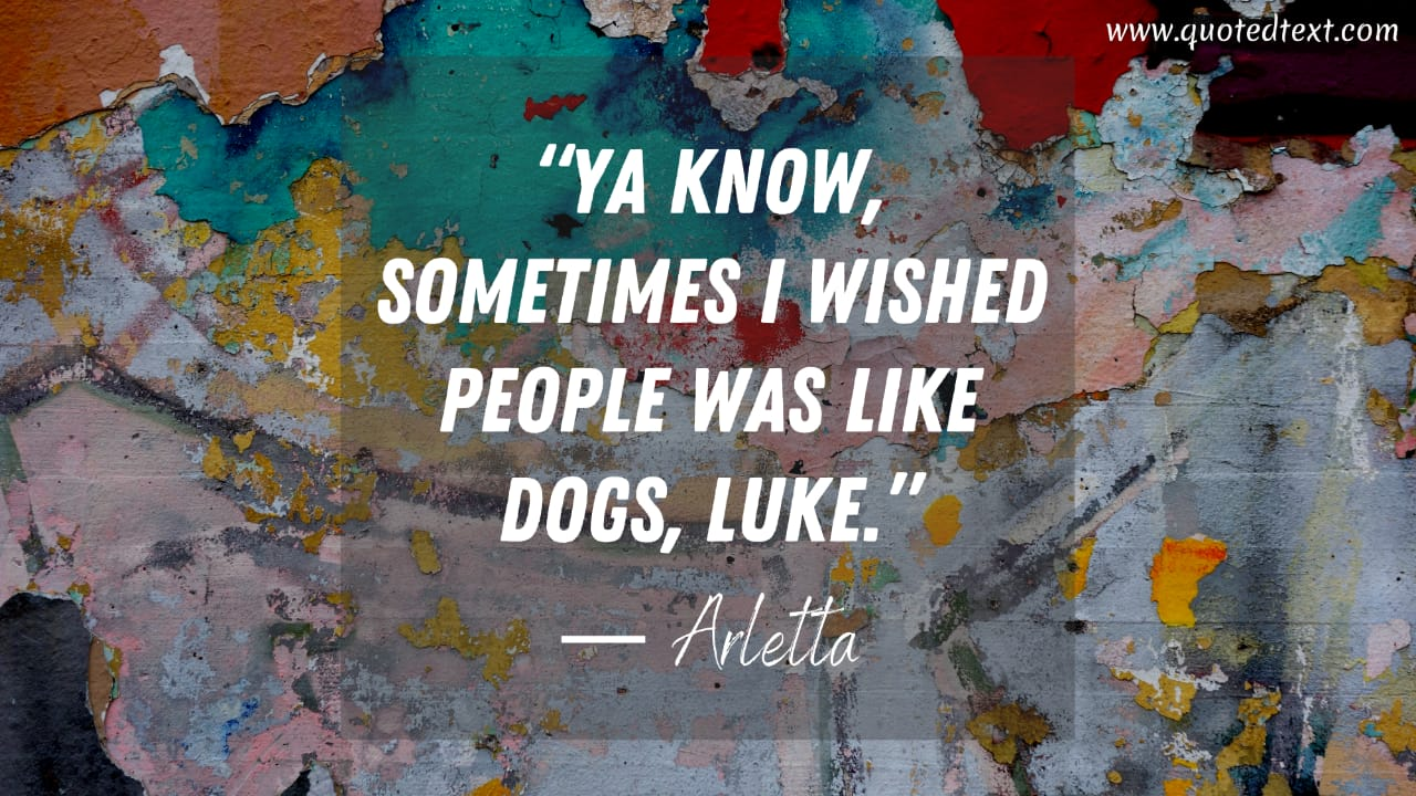 Cool Hand Luke quotes on dogs