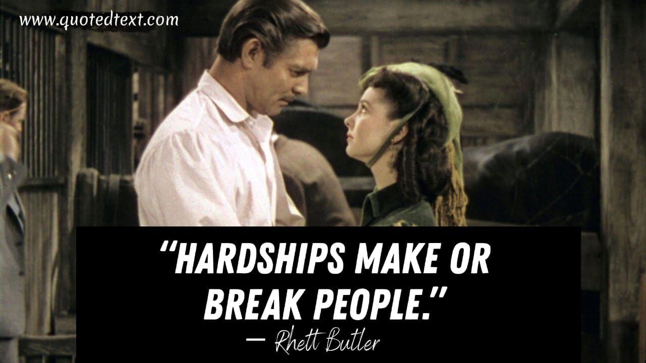Gone with the wind quotes on hardships