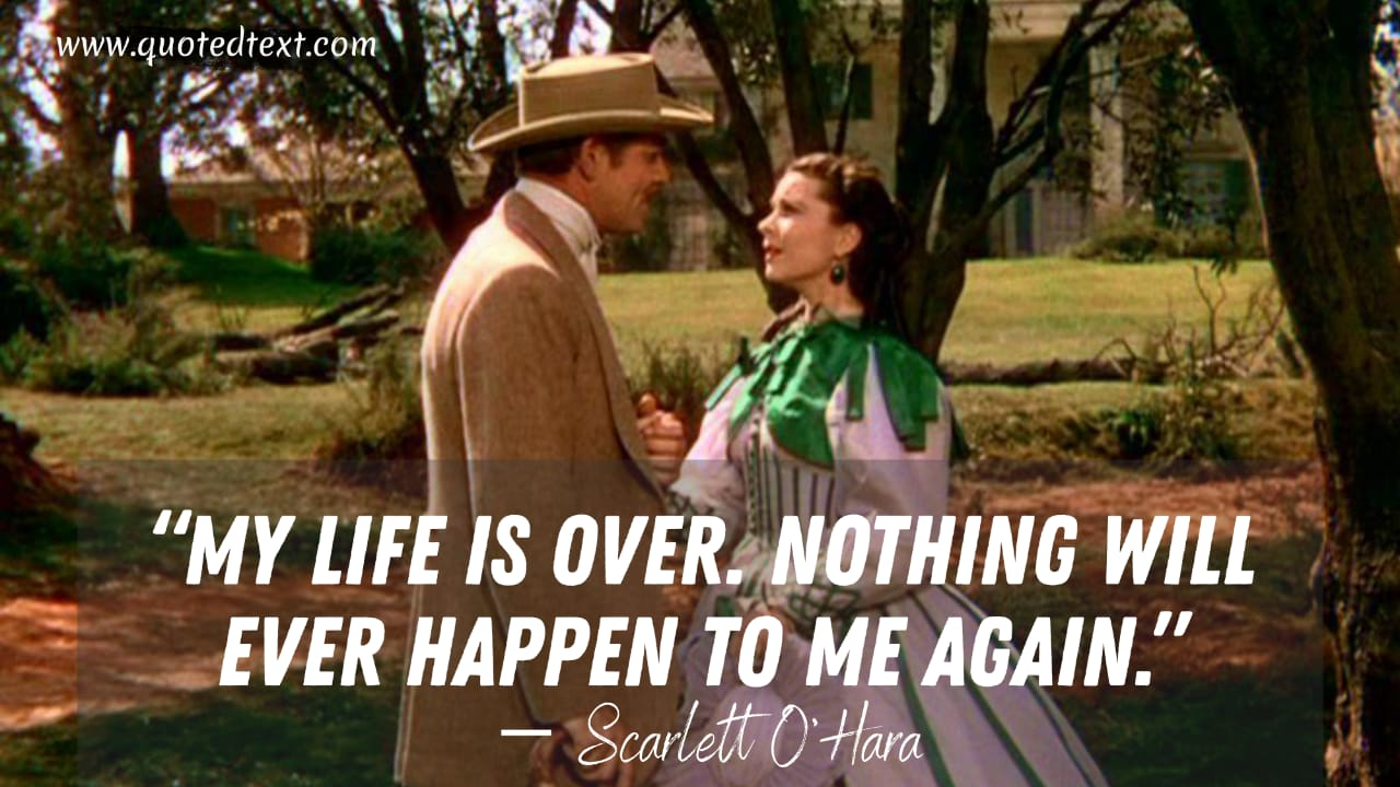 Gone with the wind quotes on life