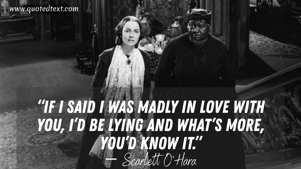 Gone with the wind quotes on love
