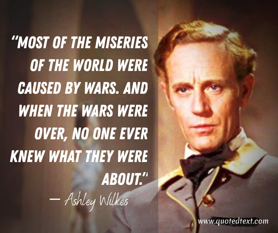 Gone with the wind quotes on war