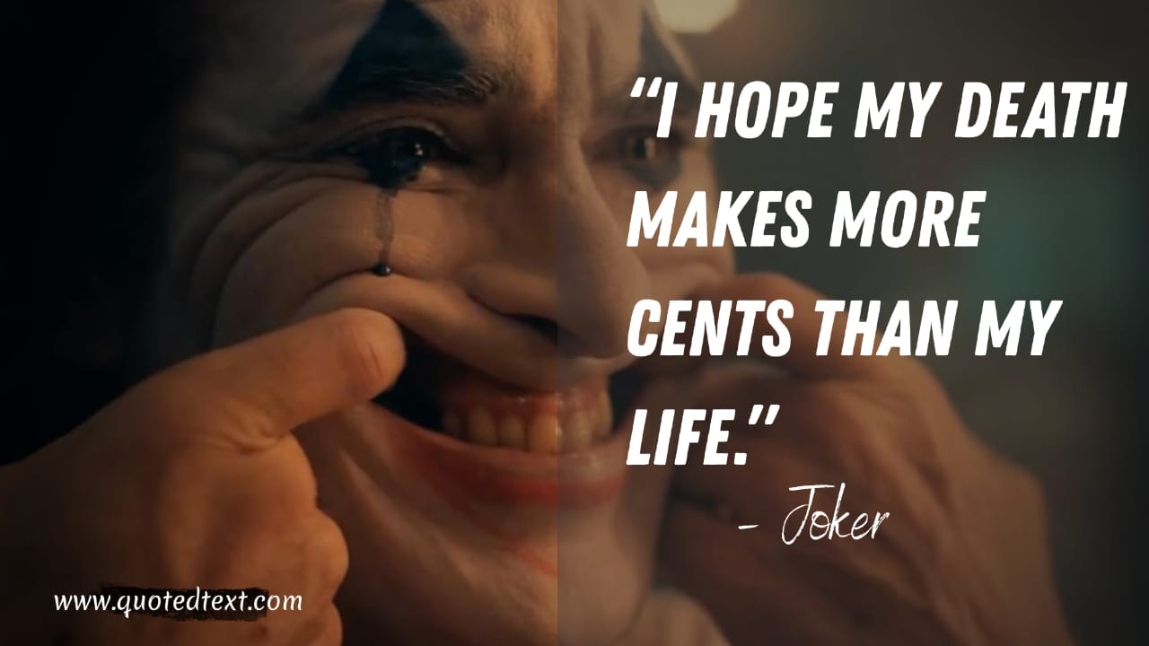 Joker quotes on life and death