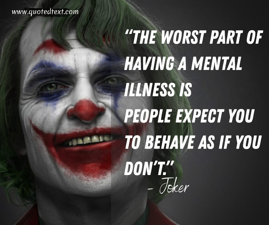 Joker quotes on mental illness